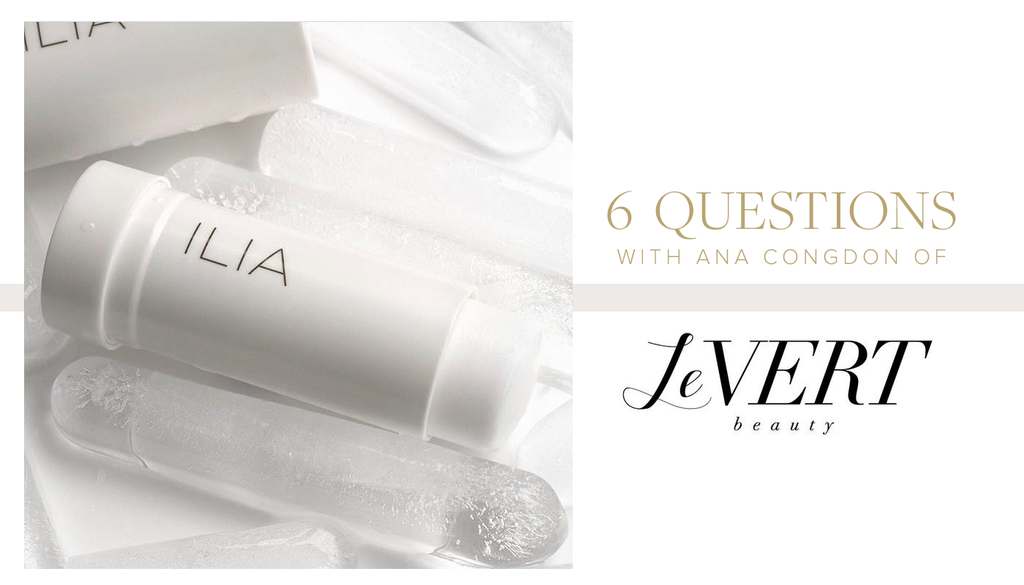 6 Questions with Levert Beauty Founder Ana Congdon