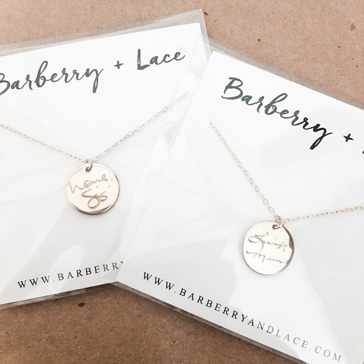 Handwritten Disc Necklace - Barberry + Lace
