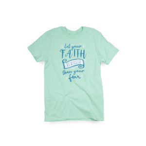 Bigger Faith Mint Green