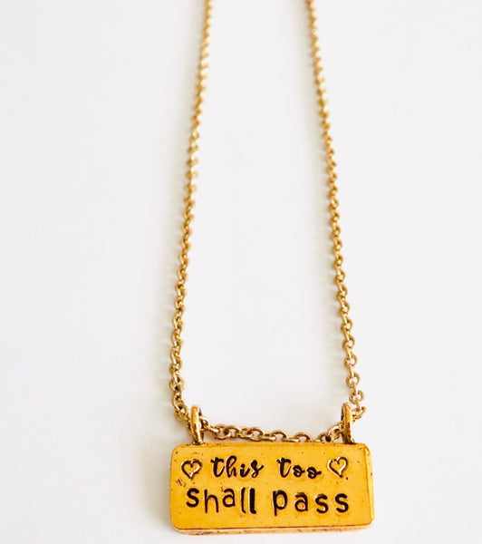 This Too Shall Pass Handstamped Necklace