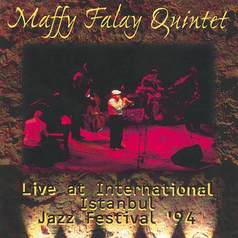 Maffy Falay Quintet - Live at International Istanbul Jazz Festival '94