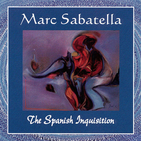 Marc Sabatella - The Spanish Inquisition