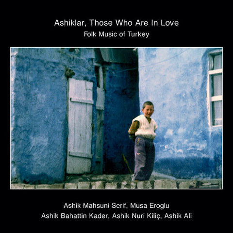 Ashiklar, Those Who Are In Love