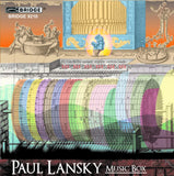 Paul Lansky: Music Box <BR> BRIDGE 9210