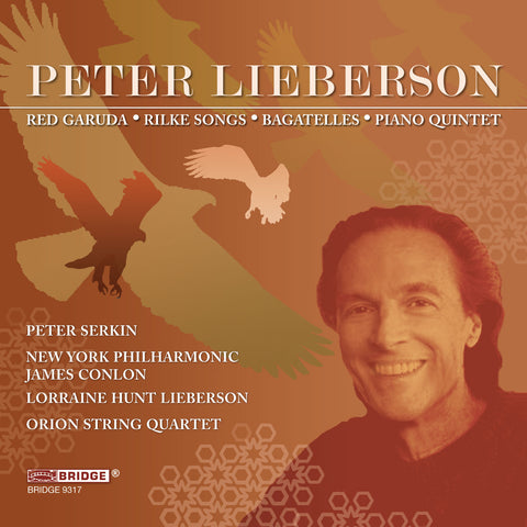 The Music of Peter Lieberson, Vol. 2 <BR> BRIDGE 9317