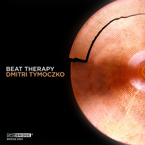 Dmitri Tymoczko: Beat Therapy <BR> BRIDGE 9353