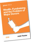 E 193 Wealth, Fundraising and the Problem of Major Donors