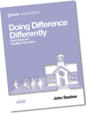 eD 32 Doing Difference Differently: God, Grace and Equality in Education