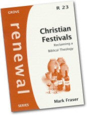 Cover: R 23 Christian Festivals: Reclaiming a Biblical Theology