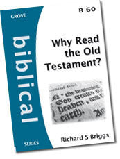 Cover: B 60 Why Read the Old Testament?