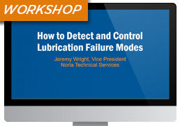 How to Detect and Control Lubricant Failure Modes