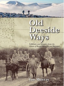 Old Deeside Ways