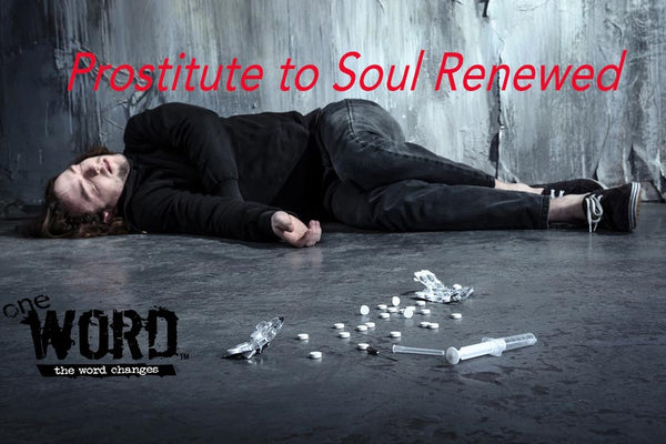 Transformation Tuesday: Prostitute to Soul Renewed