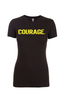 Women's COURAGE. T-Shirt