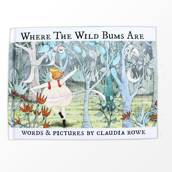 Where The Wild Bums Are
