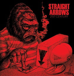 Straight Arrows - 21st Century / Cyber Bully   7""