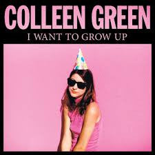 Colleen Green - I Want to Grow Up   LP / CD