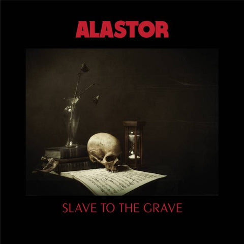 ALASTOR - SLAVE TO THE GRAVE    (2xLP / CD)
