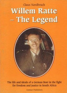 Willem Ratte: The Legend - Claus Nordbruch  ***FREE eBook, 42 pages***