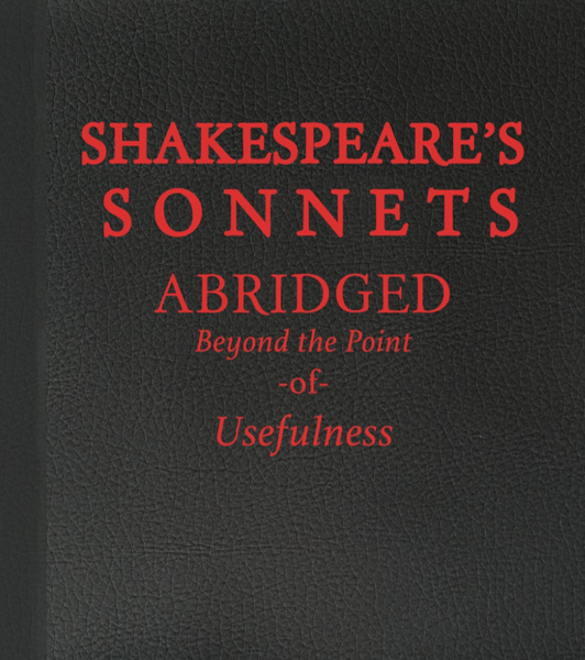 Shakespeare's Sonnets: Abridged Beyond the Point of Usefulness from SMBC - Webcomic Merchandise
