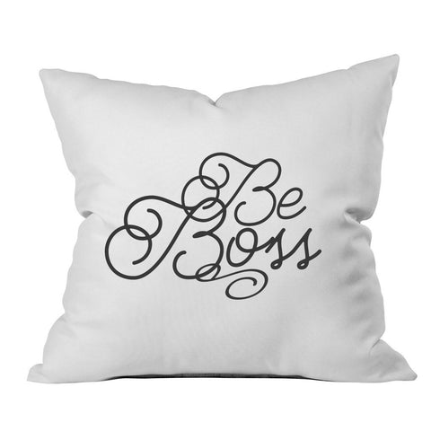 Be Boss Office Decor 18x18 Inch Throw Pillow Cover