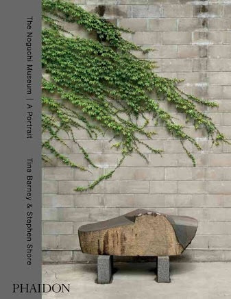 9780714870281  The Noguchi Museum -: A Portrait, by Tina Barney and Stephen Shore (Phaidon)