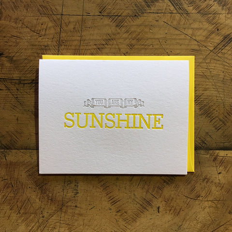 You Are My Sunshine Letterpress Card