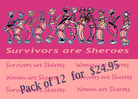 Survivors are Sheroes 12 pack