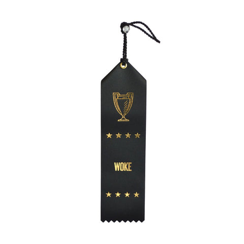 Woke Ribbon, Worst Place Ribbons at Well Done Goods