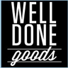 Well Done Goods, by Cyberoptix