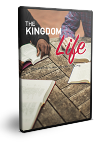 The Kingdom Life Series
