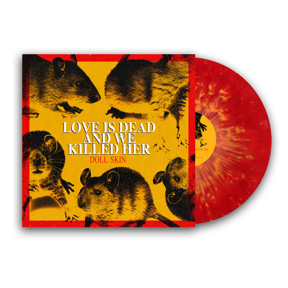 "Love Is Dead And We Killed Her 12"" Vinyl (Translucent Red with Yellow Splatter Vinyl)"