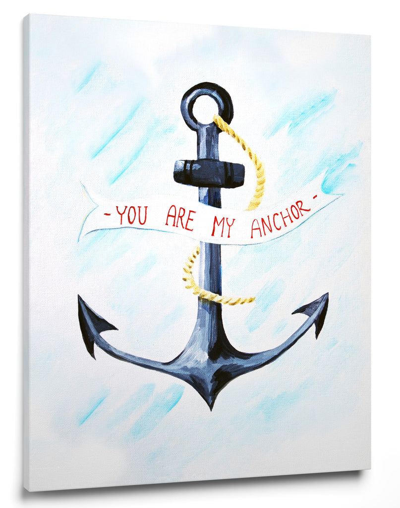 You are my Anchor  - Art for Baby Nursery