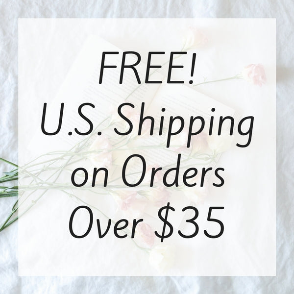 Free! U.S. Shipping on Orders Over $35