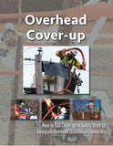 Overhead Cover-up