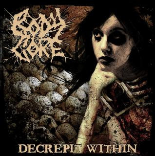 Body Core- Decrepit WIthin CD on Zero Effect Rec.