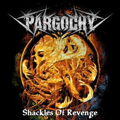 Pargochy- Shackles Of Revenge CD on Hitam Kelam Rec.