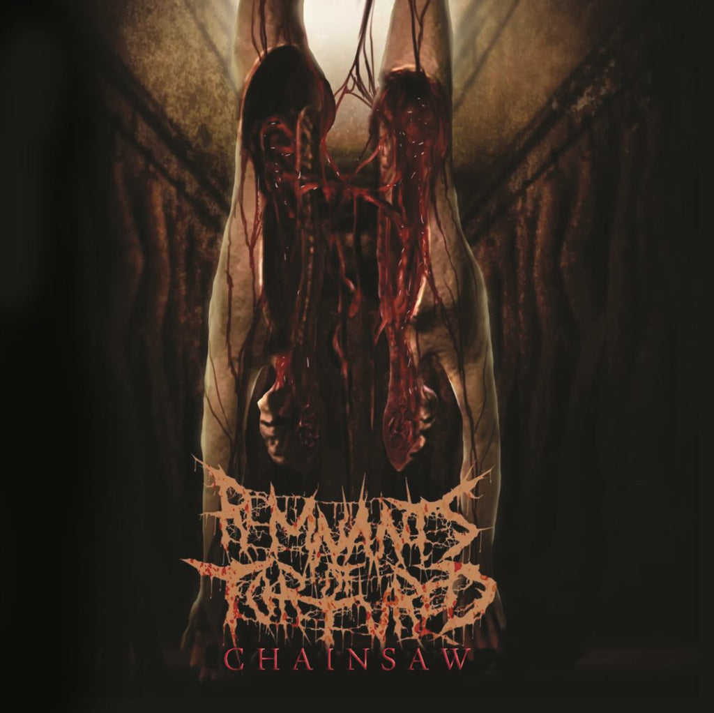 Remnants Of Tortured- Chainsaw CD on Splatter Zombie Rec.