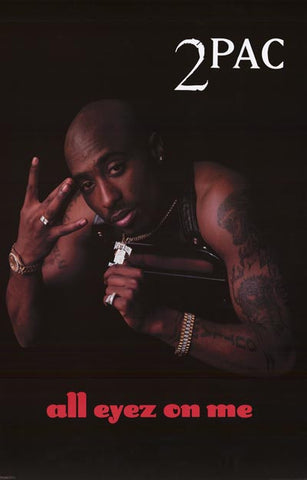 Tupac Shakur 2Pac All Eyez on Me Poster
