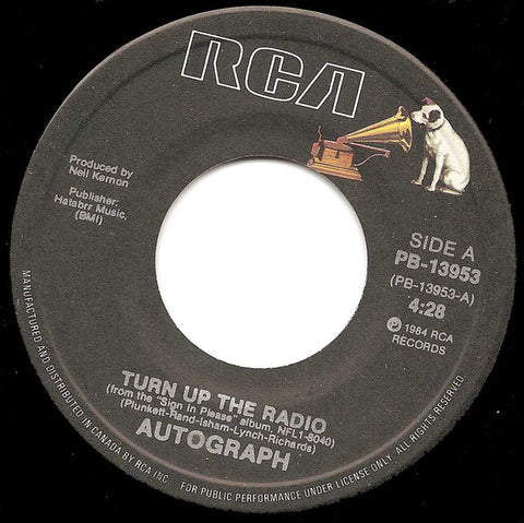 "Autograph ‎– Turn Up The Radio - 1984-Arena Rock - Vinyl, 7"", 45 RPM, Single"