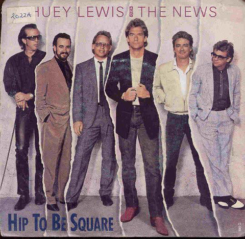 Huey Lewis And The News ‎– Hip To Be Square -1986-  Pop Rock -Vinyl, 7""