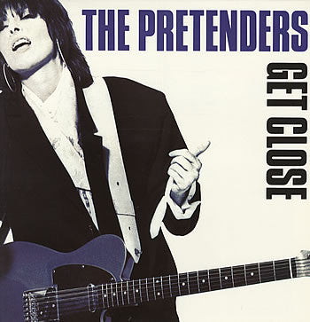 The Pretenders ‎– Get Close- 1986 Rock & Roll, Pop Rock (vinyl)