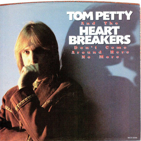 "Tom Petty And The Heartbreakers ‎– Don't Come Around Here No More -1985-Vinyl, 7"", 45 RPM, Single"