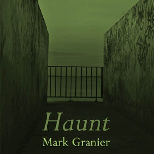 Book Launch: Haunt by Mark Granier