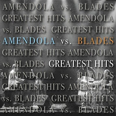 Amendola Vs. Blades - Greatest Hits CD