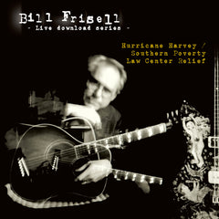 Bill Frisell - Hurricane Harvey / Southern Poverty Law Center Relief