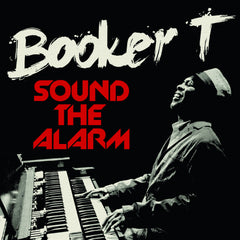Booker T. - Sound the Alarm CD (AUTOGRAPHED)