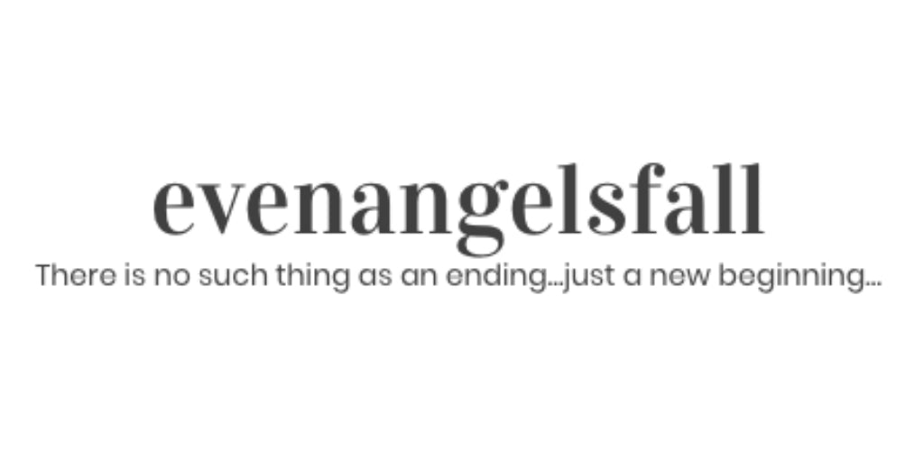 Even Angels Fall Blog - 5th November 2018