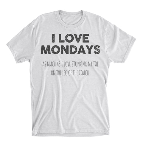 I Love Mondays Shirt
