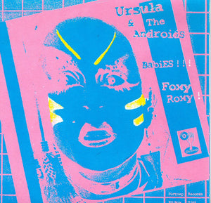 Ursula And The Androids / Jackie And The Control-Tops ‎- Split - 7""